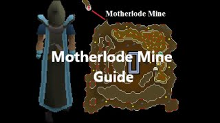 OSRS Motherlode Mine Guide