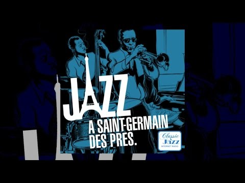 Saint-Germain-des-Prés Jazz - Miles Davis, Serge Gainsbourg, Duke Ellington...