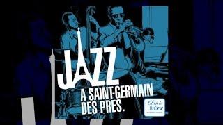 Saint-Germain-des-Prés Jazz - Miles Davis, Serge Gainsbourg, Duke Ellington...