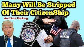 US Immigration Update Citizenship Denaturalization (Breaking News)
