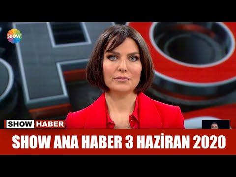 show-ana-haber-3-haziran-2020