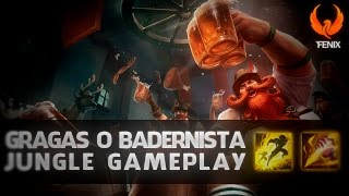 League of Legends - GRAGAS JUNGLE GAMEPLAY - BARRIGORDO OP [PT-BR]