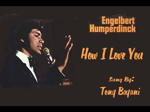 Engelbert Humperdinck - How I Love You - YouTube