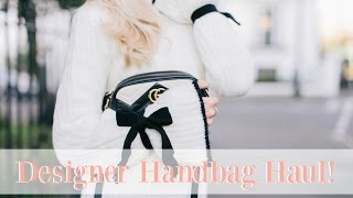 DESIGNER HANDBAG HAUL!   |  A Day in the life of a Blogger x 3!  |   Fashion Mumblr