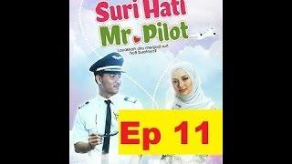 Video Suri Hati Mr Pilot Episod 11 download MP3, 3GP, MP4, WEBM, AVI, FLV September 2019