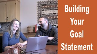 Building your Values & Visions Goal Statement - And Using It To Make Good Decisions