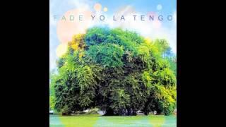 Yo La Tengo - Two Trains