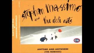 Stephan Massimo & Deli Cats, The ‎– Anytime And Anywhere (The Remixes) (1993)