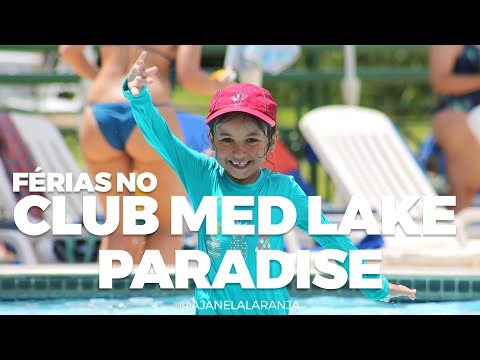Club Med Lake Paradise, férias no resort