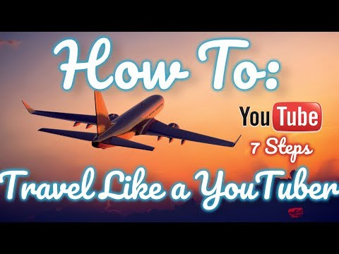 How to Travel Like a Youtuber: 7 Steps! EASY LIFE HACK!!!