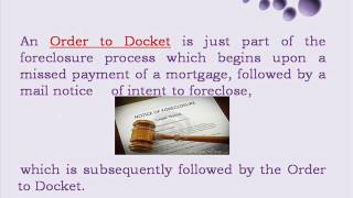 What is Order to Docket?