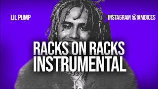 "Lil Pump ""Racks on Racks"" Instrumental Prod. by Dices *FREE DL* Video"