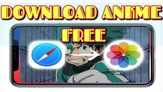 [100%] HOW to DOWNLOAD Free ANIME on iPhone X or Android- FULL VIDEO TUTORIAL | PlayStationGenius