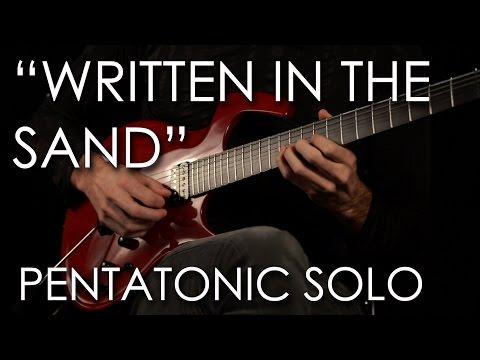 """10. """"Written In The Sand"""" Solo Pentatonic"""
