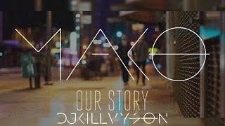 Mako & Marlon Roudette - When The Beats Our Story (Killvyson Remix)