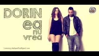 Repeat youtube video Dorin - Ea Nu Vrea (Audio)