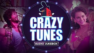 Crazy Tunes | Audio Jukebox