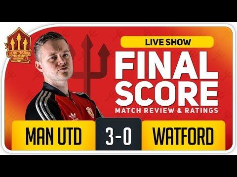 GOLDBRIDGE! Manchester United 3-0 Watford Match Reaction