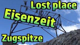 Eisenzeit zur Zugspitze - Lost place auf 2350m (Teil 1/2) #269