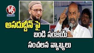 T-BJP Chief  Sanjay slams Asaduddin Owaisi over Comments on Modi