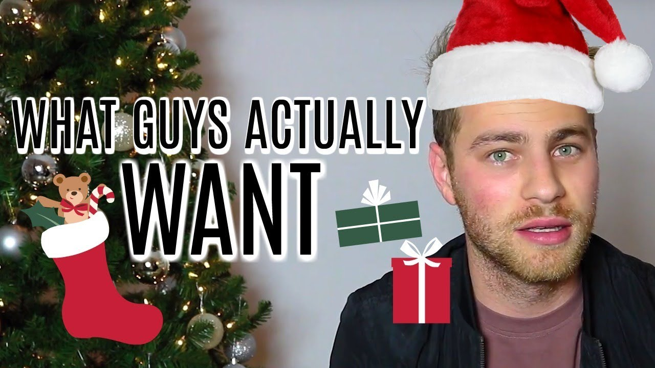 what guys actually want for christmas cameron fuller - What Do Guys Want For Christmas