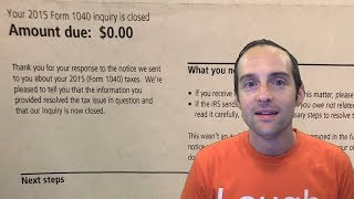 $0 Amount Due for 2015 Taxes!  IRS Notice of Deficiency Closed!