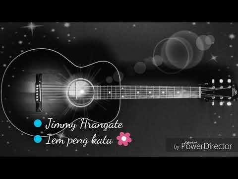 Jimmy Hrangate/Iem Peng Kata/soundtrack