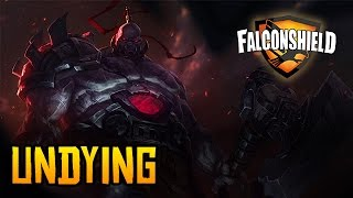 Repeat youtube video Falconshield - Undying (Original League of Legends song - Sion)