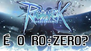 Ragnarok Transcendence   O que é o jogo? É o Ragnarok Zero com outro nome?