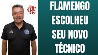 Flamengo já tem o nome do novo técnico. Faltam detalhes de contrato para que seja feito o anúncio