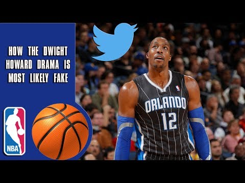 How The Dwight Howard Drama Is Most Likely Fake!