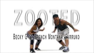 Becky G ft. French Montana, Farruko - Zooted. Zumba Choreo.