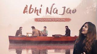 Abhi Na Jao (Reprise) | Twin Strings Ft. Akanksha B. | Valentine's Special 2021
