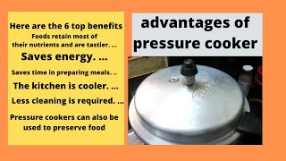 pressure cooker advantages