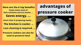 pressure cooker advantages