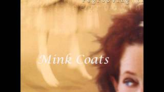 Play Mink Coats