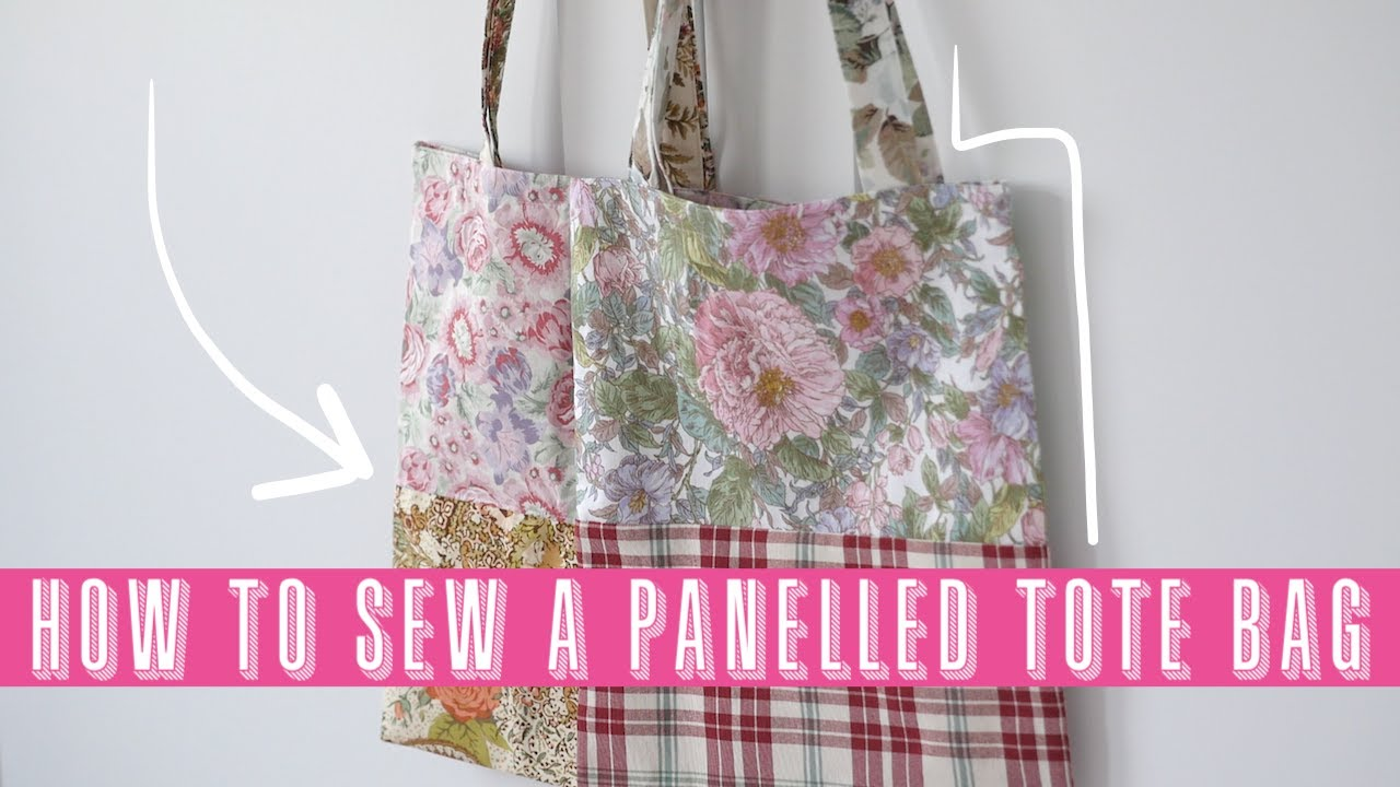 How to Sew a Panelled Tote Bag | Scrap Busting Projects