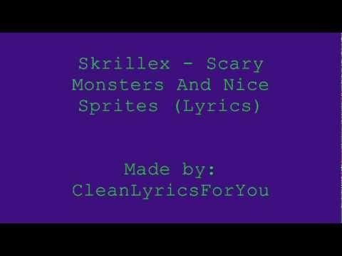 Skrillex - Scary Monsters And Nice Sprites (Lyrics)