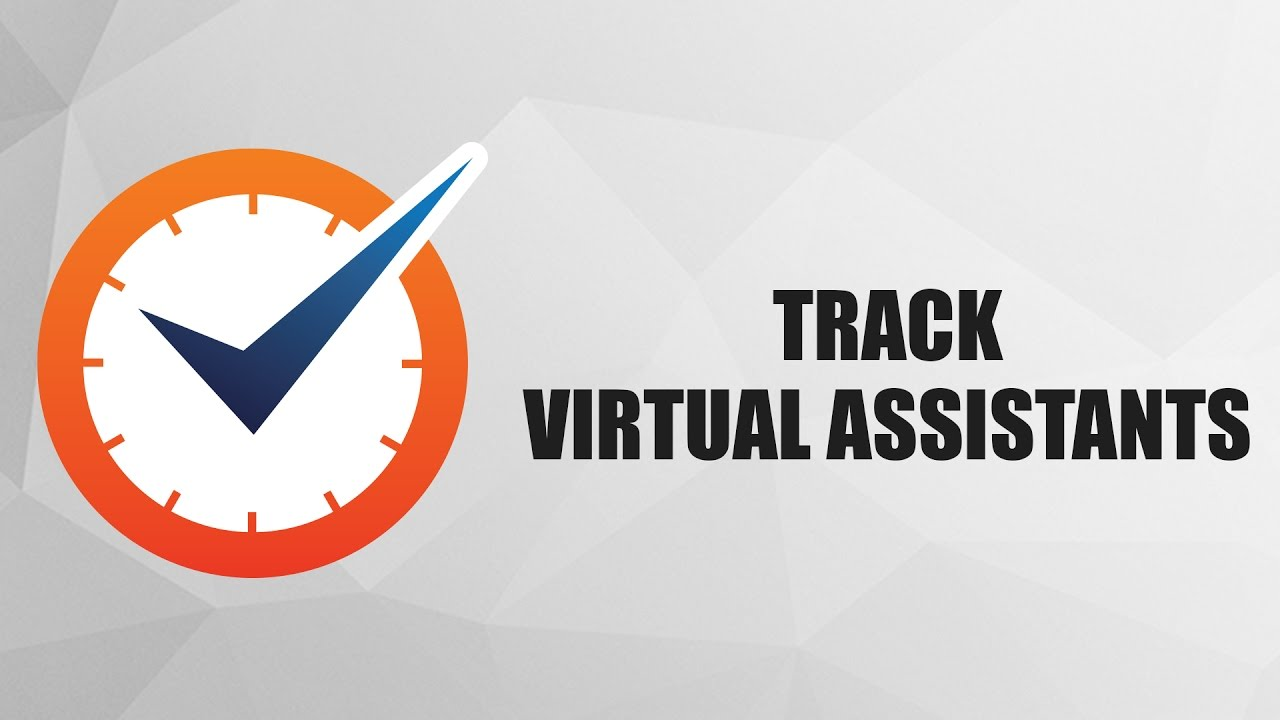 Track Virtual Assistants
