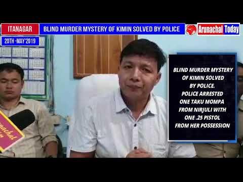 POLICE CRACKED THE BLIND MURDER CASE OF KIMIN