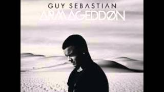 Armageddon - Guy Sebastian FULL SONG