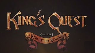King's Quest Walkthrough - Chapter 1 A Knight To Remember Part 3