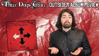 Three Days Grace - Outsider Album Review