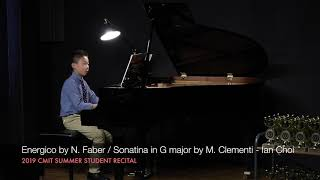 Energico by N. Faber / Sonatina in G major by M. Clementi - Ian Choi