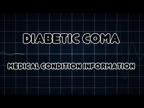 Diabetic coma (Medical Condition)
