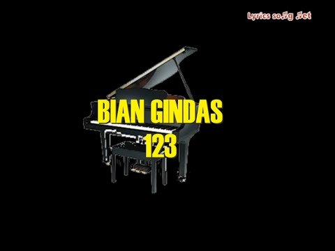 Bian Gindas - 123(LYRICS)