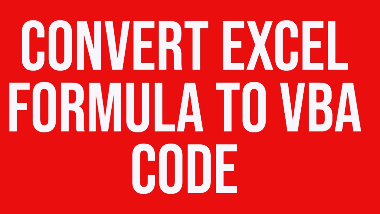 Convert ms excel formula to vba code youtube ibookread Download