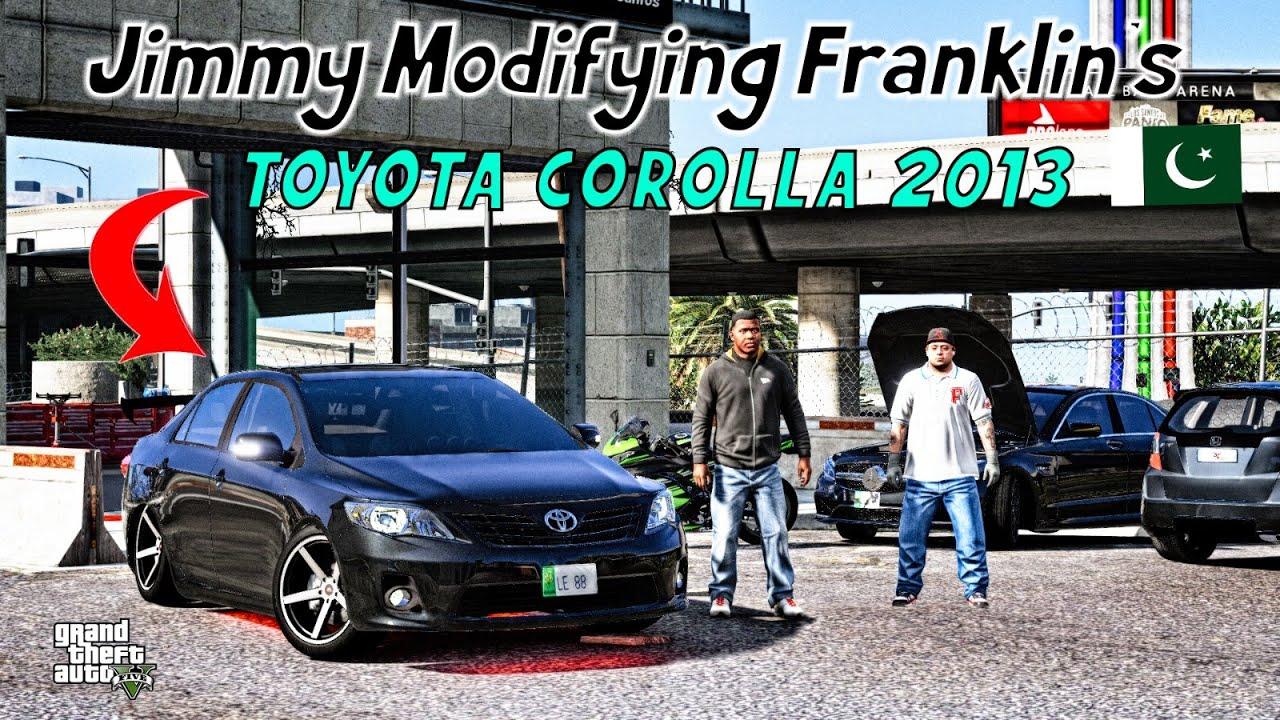 GTA 5 Pakistan | Jimmy Modifying Franklin's Car | Toyota Corolla 2013 | Urdu