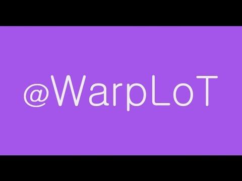 WarpLoT | Channel Trailer #1