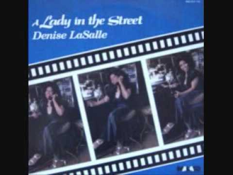 Denise LaSalle  A Lady In The Street